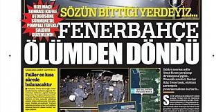 İstanbul basını Fener'e saldırıyı nasıl gördü: