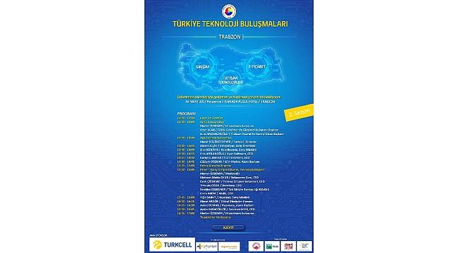 Teknoloji Buluşmaları Toplantısı Trabzon'da Yapılacak