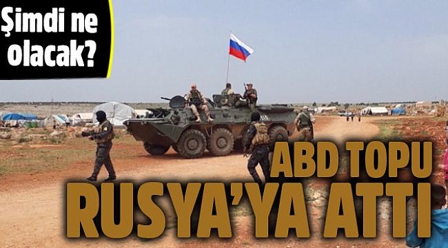 ABD, Afrin'de topu Rusya'ya attı