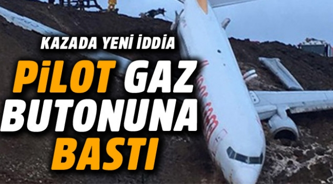 İkinci Pilot yanlışlıkla gaza bastı