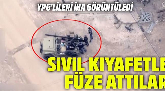 YPG'li teröristler sivil kıyafetlerle saldırdı