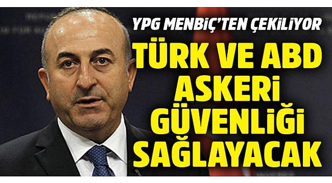 ABD ve Türk askerleri birlikte güvenliği sağlayacak