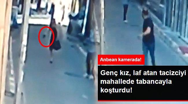 Karadeniz kızı laf atan adamı tabancayla kovaladı