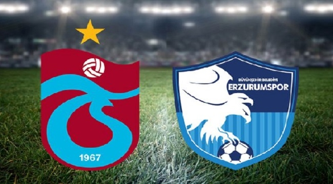 Trabzonspor - Erzurumspor (İlk 11'ler)