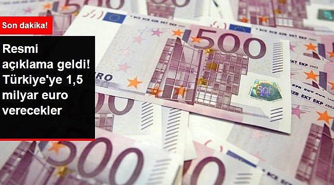 Avrupa Birliğinden Türkiyeye 1.5 milyar Euro hibe