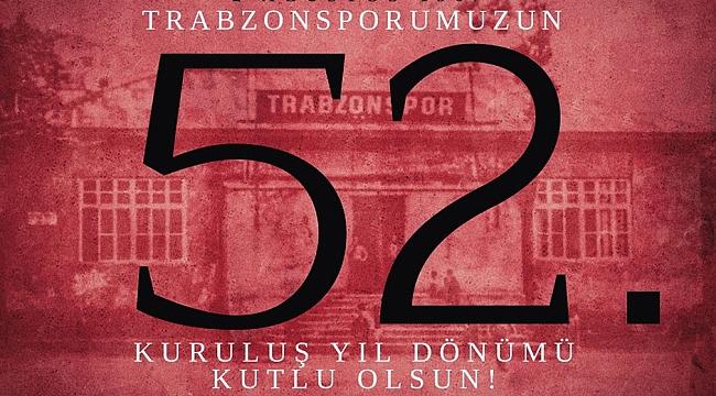 Trabzonspor'un 52. Yaşı kutlanıyor