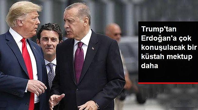Trump'tan Erdoğan'a ikinci küstah mektup