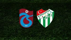 Trabzonspor - Bursaspor maçı ne zaman, hangi kanalda?