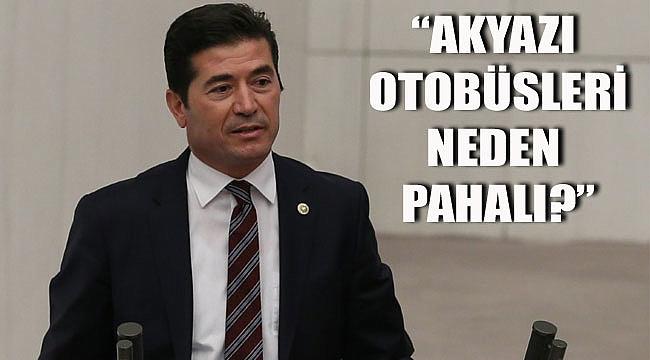 CHP'li vekil Kaya, Akyazı'daki eşitsiz uygulamaya dikkat çekti