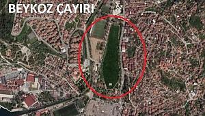 Beykoz Çayırı, AKP-MHP oyları ile ranta kurban gitti