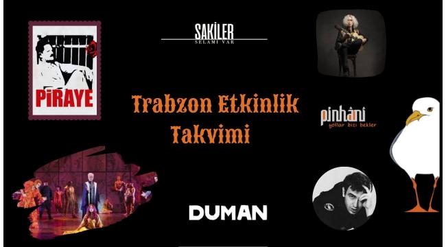 Trabzon'da neler olacak?