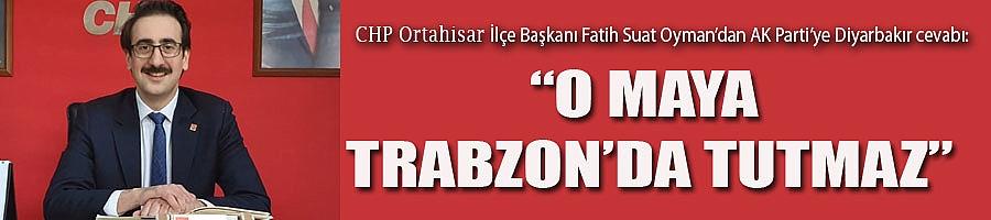 Trabzonluların vicdanları üzerinden oynamayın, buna müsaade etmeyiz...