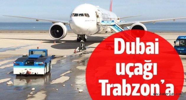 Dubai uçağı Trabzon'a acil iniş yaptı