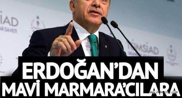 Erdoğan'dan Mavi Marmara'cılara ağır fırça!