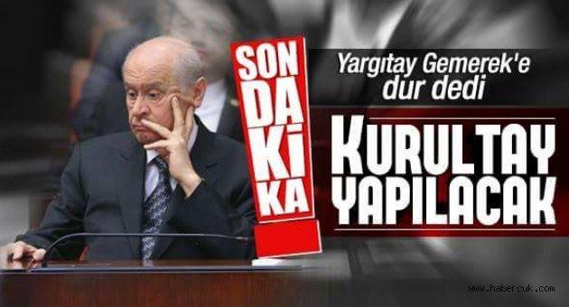 MHP'de Yargıtay son noktayı koydu: Kongre yapılacak