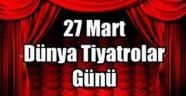 Dünya Tiyatrolar Günü'nde oyunlar ücretsiz