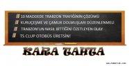 Trabzon kulislerinden kara tahtaya yansıyanlar