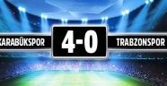 Trabzonspor 0 Karabükspor 4 maç bitti