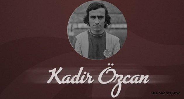 Trabzonspor'un efsane futbolcusu Kadir Özcan unutulmaz