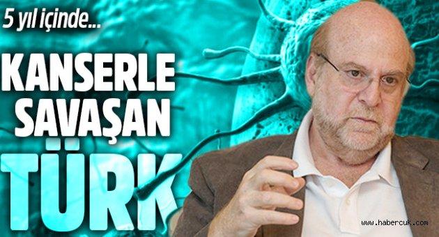 Türk profesör  1 milyar dolara kanserin çaresini arıyor