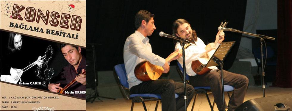 Erkan Çakır & Metin Erbek türkülerini  dinleyiciyle buluşturuyor