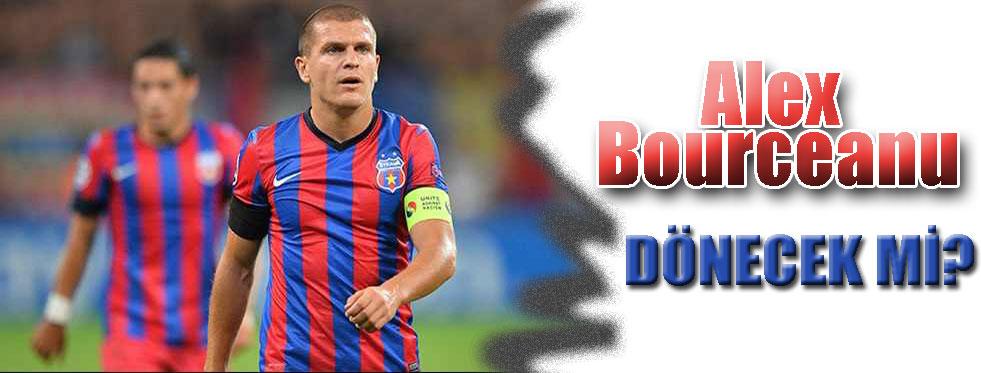 Bourceanu haber yolladı