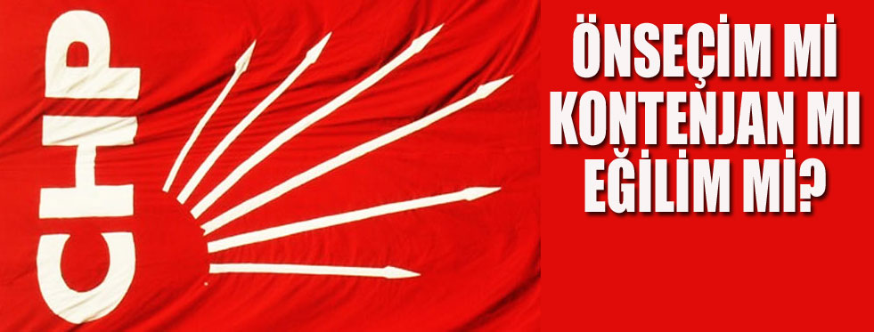 CHP adayları nasıl belirleyecek karar verdi...