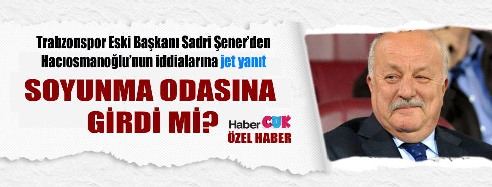 Şener'den Onur iddiasına cevap: