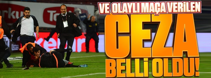 Trabzonspor'a büyük ceza!