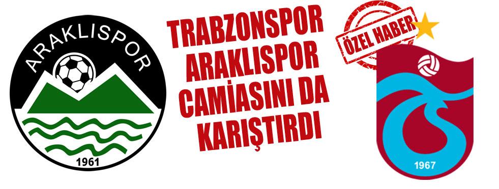 Trabzonspor'un bu hamlesi Araklıspor'u karıştırdı